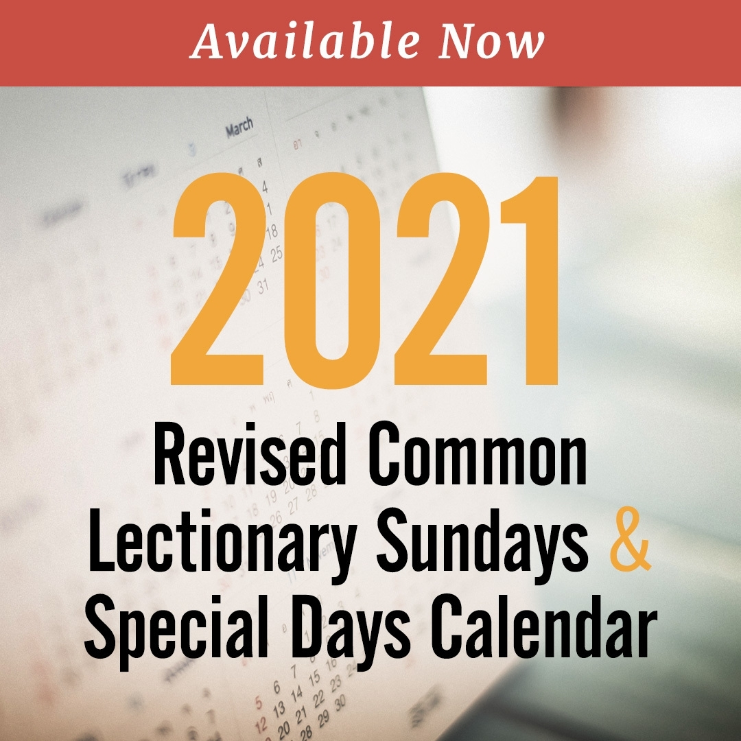 Catch Liturgical Calendar Umc 2021