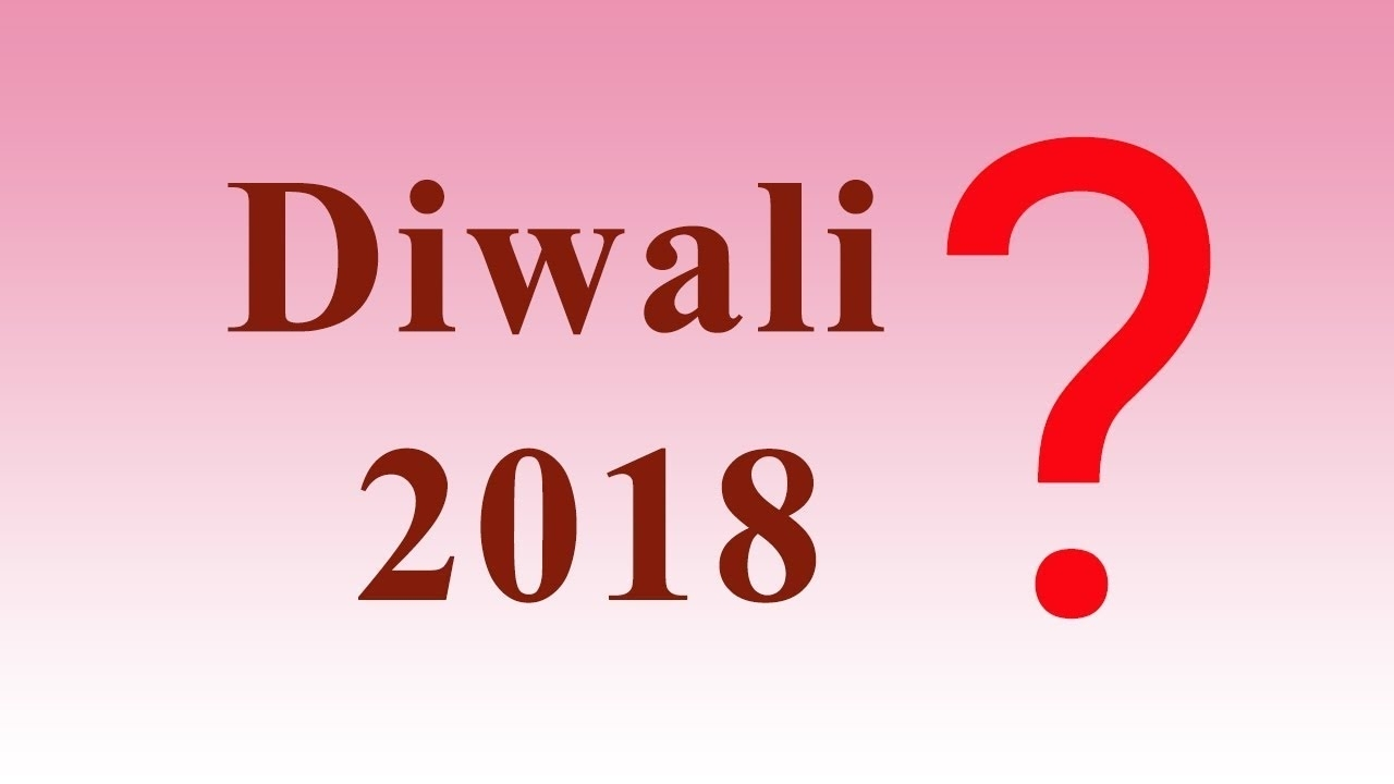 Collect Diwali Date In 2018