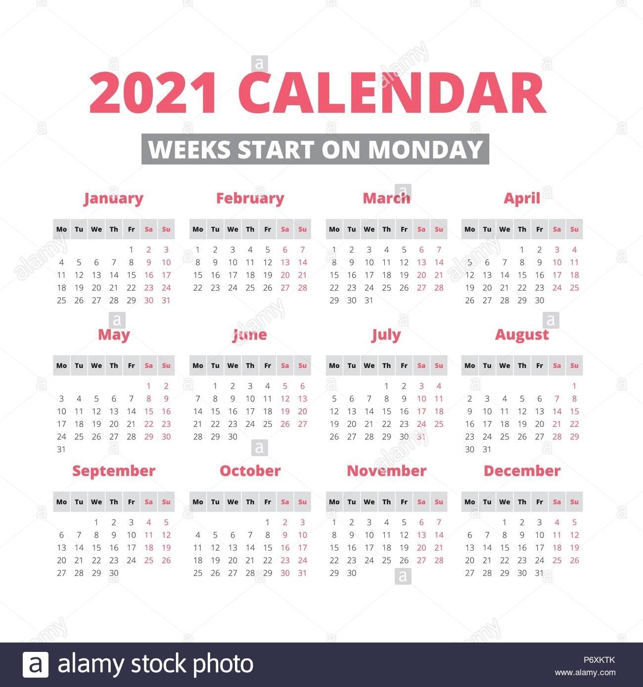 Pick 2021 Calendar Weeks Start On Monday