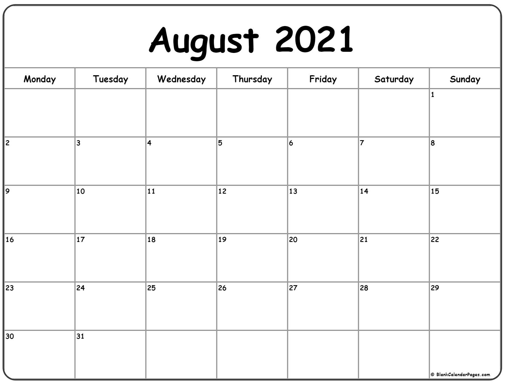 Pick August 2021 Monday To Sunday Calendar