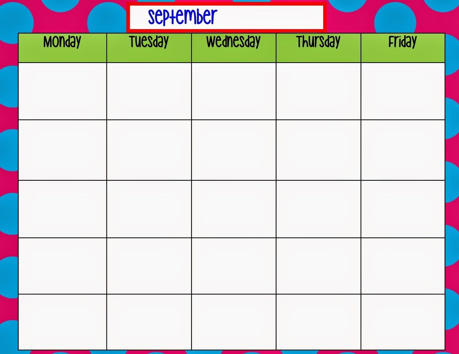Pick Monday To Friday Calendar Template